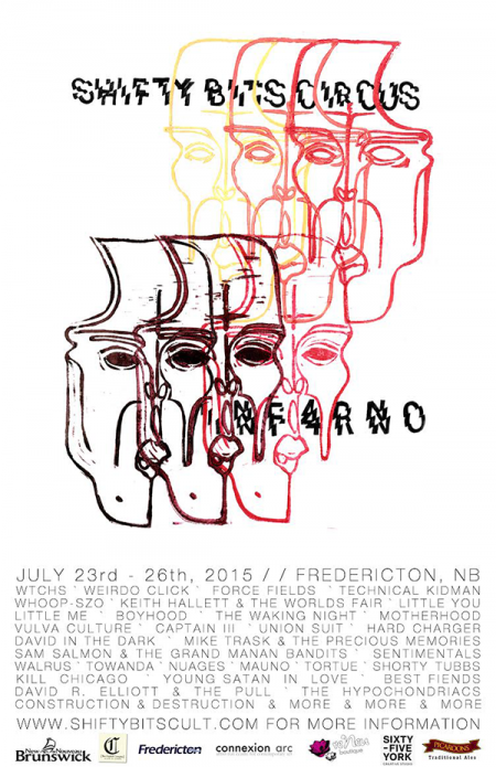 SHIFTY BITS CIRCUS: INF4RNO at Various Venues (Fredericton) - Thu Jul 23 to Sun Jul 26 2015 at The Capital Complex Thu Jul 23 2015 at 12:00 am